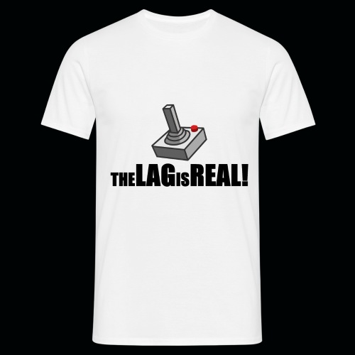 THE LAG IS REAL png - Men's T-Shirt