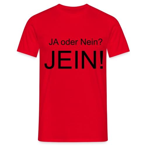 JEIN! - Männer T-Shirt