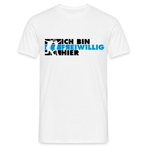 Ichbinfreiwillighier 2C - Männer T-Shirt