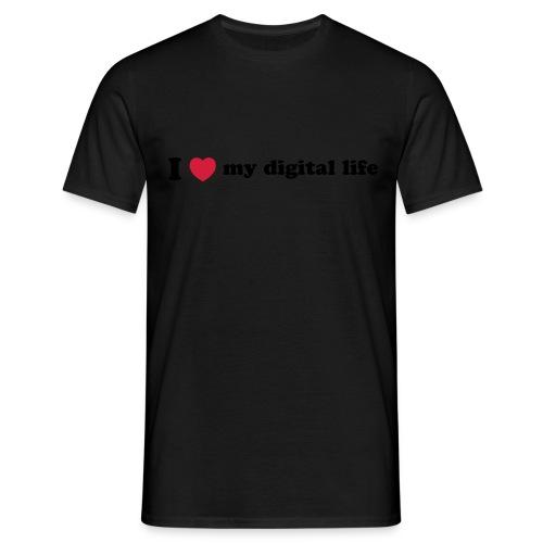 I love my digital life - Men's T-Shirt