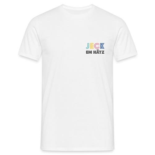 Jeck em Hätz - Männer T-Shirt