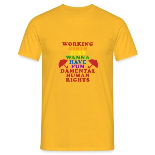 workinnggirlspride - Men's T-Shirt