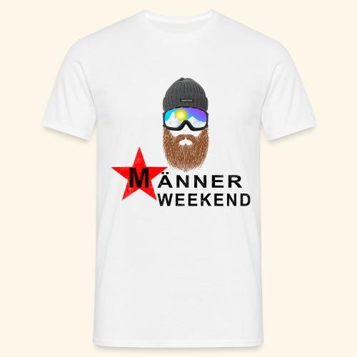 Männerweekend - Männer T-Shirt