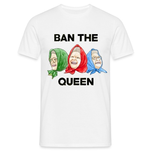 Ban The Queen png - Men's T-Shirt