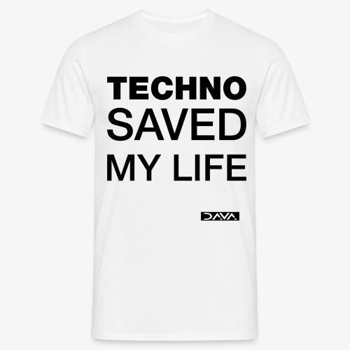 Techno Saves lives - black - Men's T-Shirt