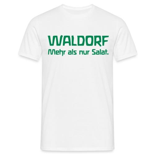 WALDORF Mehr als nur Salat - Männer T-Shirt