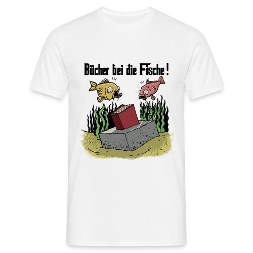 Bücher bei die Fische - Männer T-Shirt