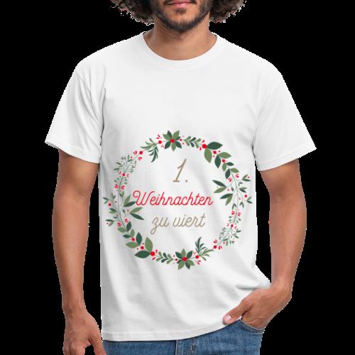 1.Weihnachten zu viert - Männer T-Shirt
