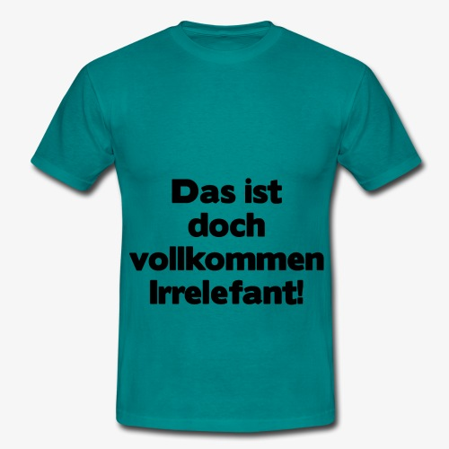 Irrelefant schwarz - Männer T-Shirt