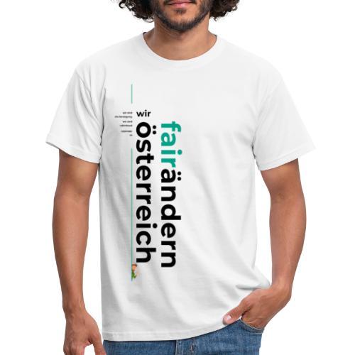 Wir FairÄndern Österreich Typo - Männer T-Shirt