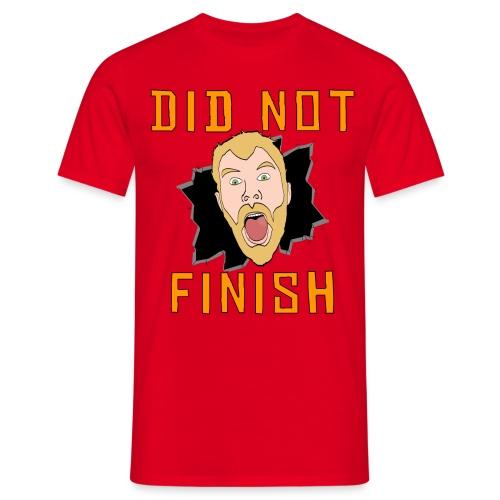 Did Not Finish - Men's T-Shirt