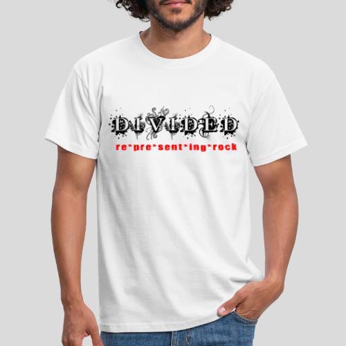 Divided - re*pre*sent*ing*rock - Männer T-Shirt