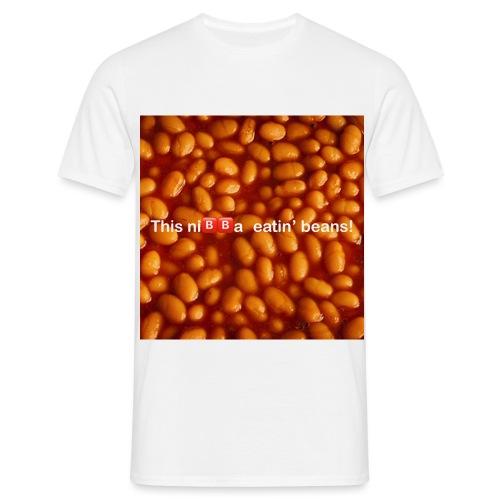 This ni🅱️🅱️a eatin beans! - Men's T-Shirt