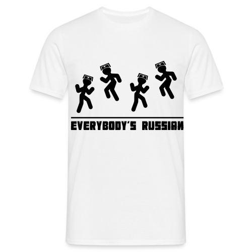 Everybody s Russian - Men's T-Shirt
