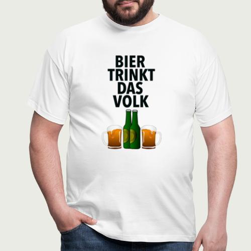 Bier Trinkt Das Volk - Männer T-Shirt
