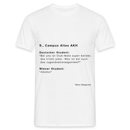 Wiener Alltagspoeten_Nationalgetränk - Männer T-Shirt