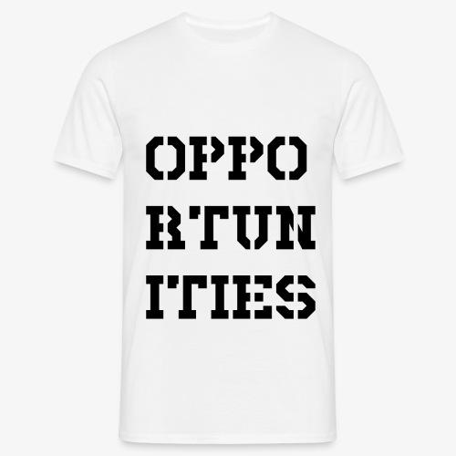 Opportunities - Gelegenheiten - schwarz - Männer T-Shirt