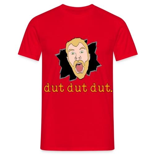 dut dut dut - Men's T-Shirt