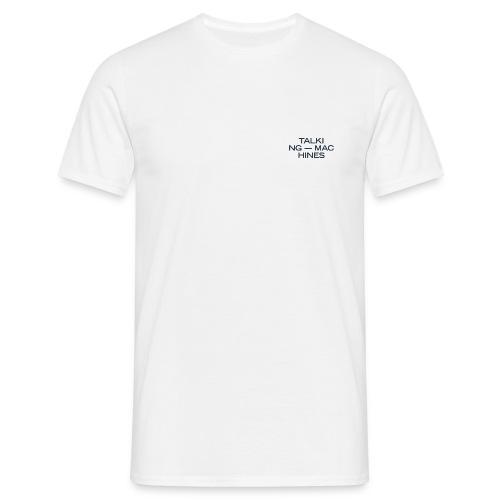 Talking Machines - Männer T-Shirt