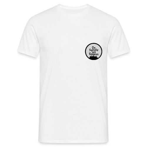 onsurvolelesrageux - T-shirt Homme