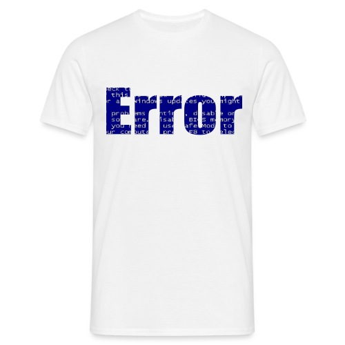 Error - Männer T-Shirt
