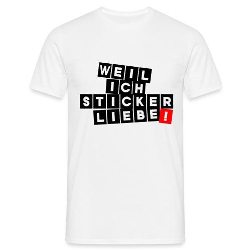 weilichstickerliebetextbl - Männer T-Shirt