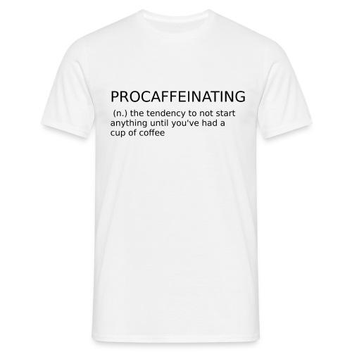 procaffeinating - T-shirt Homme