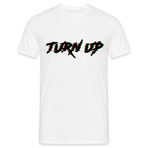 TURN UP - Männer T-Shirt
