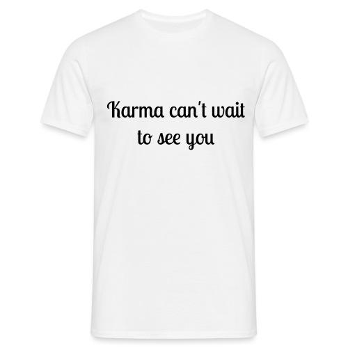 Karma - Männer T-Shirt