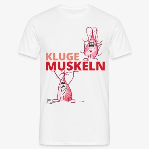 Kluge Muskeln - Männer T-Shirt