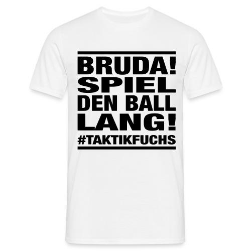 Bruda - Männer T-Shirt