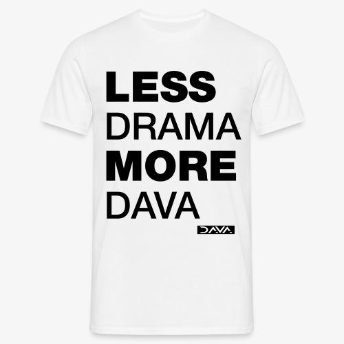 More DAVA - black - Men's T-Shirt