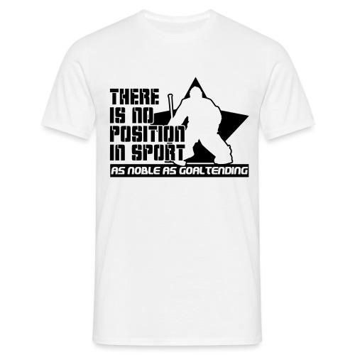 Ice Hockey Goalie Quote - Men's T-Shirt