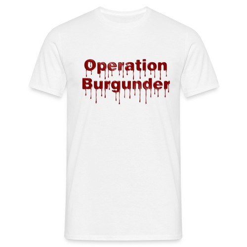 Operatin Burgunder neu - Männer T-Shirt