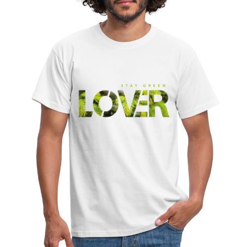 Stay Green Lover - Maglietta da uomo