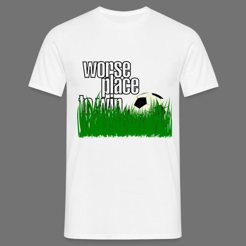 soccer - pahempi paikka voittaa - Miesten t-paita