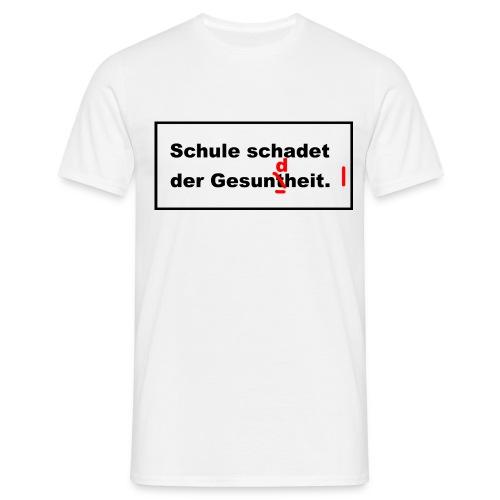 schulegesundheit - Männer T-Shirt