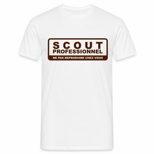 Scout Professionnel - Ne pas reproduire chez vous - T-shirt Homme