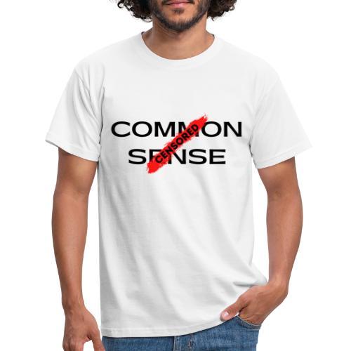 COMMON SENSE - Men's T-Shirt