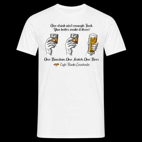 One Bourbon, One Scotch, - Mannen T-shirt