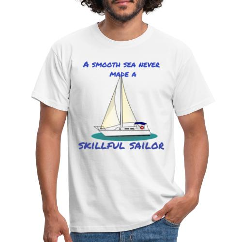 Skillful Sailor - Männer T-Shirt