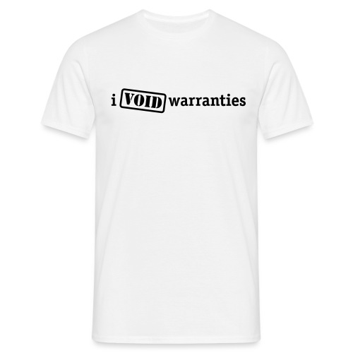 I Void Warranties - Men's T-Shirt