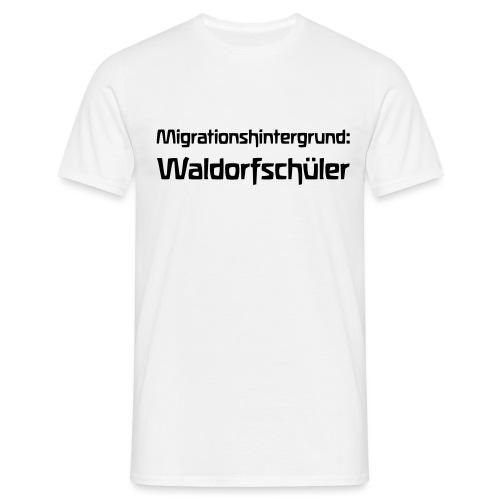 Migrationshintergrund Waldorfschüler - Männer T-Shirt