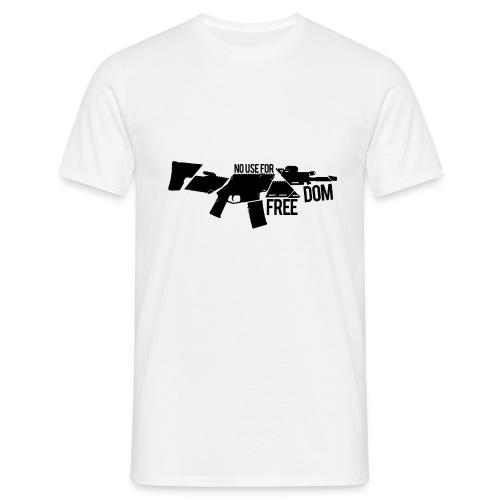 NoUseForFreedom - Men's T-Shirt