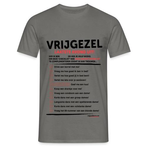 Laatste avond uit man - Mannen T-shirt