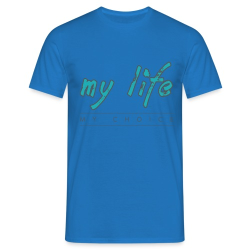 my-life-my-choice - Herre-T-shirt