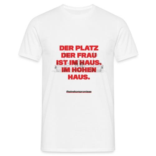 #keine Kompromisse - Männer T-Shirt