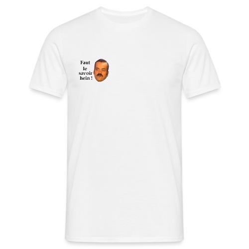 Faut le savoir - T-shirt Homme