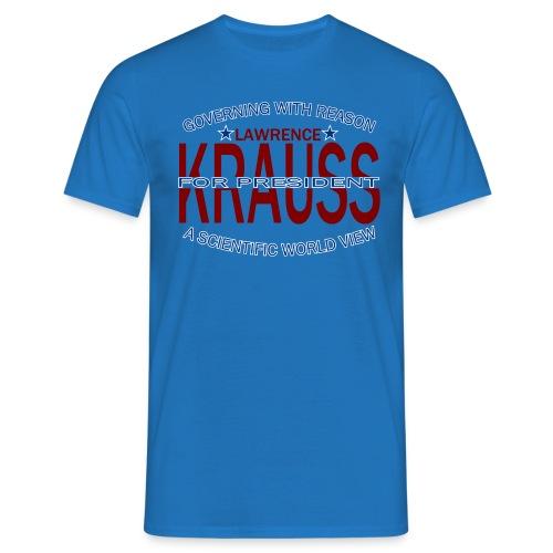 Lawrence Krauss for President - Men's T-Shirt