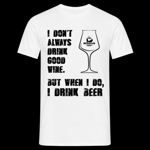 T-Shirt - I drink Beer - Männer T-Shirt